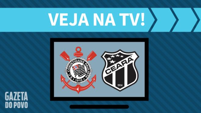 Corinthians x Ceará: veja na TV