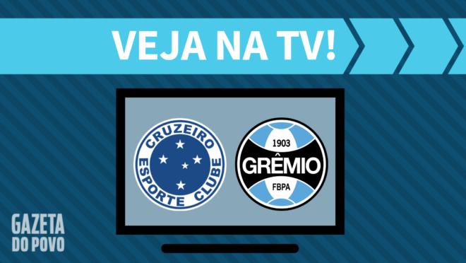 Cruzeiro x Grêmio: veja na TV