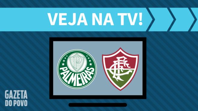 Palmeiras x Fluminense: veja na TV