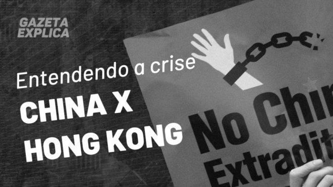 A crise China x Hong Kong pode acabar em guerra?