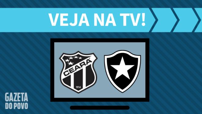 Ceará x Botafogo: veja na TV
