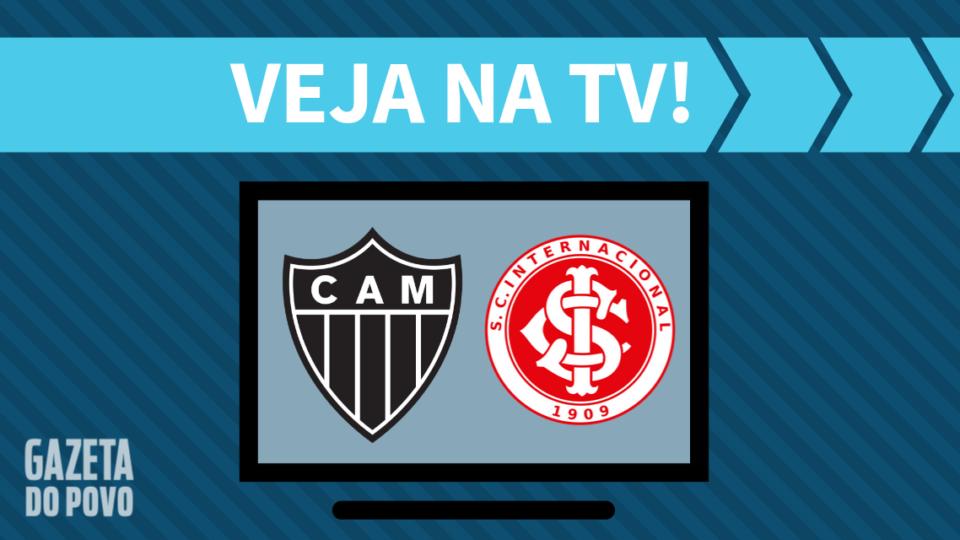 Atlético-MG x Internacional AO VIVO: saiba como assistir ao jogo na TV