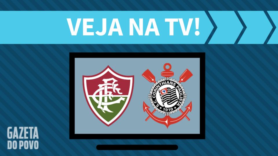 Fluminense x Corinthians AO VIVO: saiba como assistir ao jogo na TV