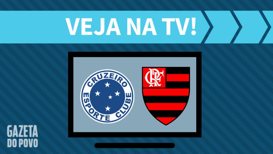 Cruzeiro x Flamengo AO VIVO: saiba como assistir ao jogo na TV