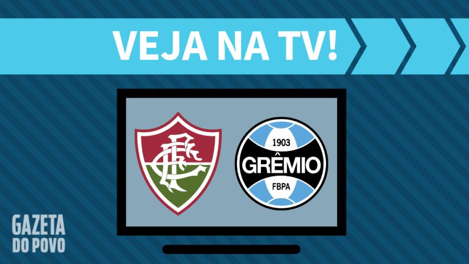 Fluminense x Grêmio AO VIVO: saiba como assistir ao jogo na TV