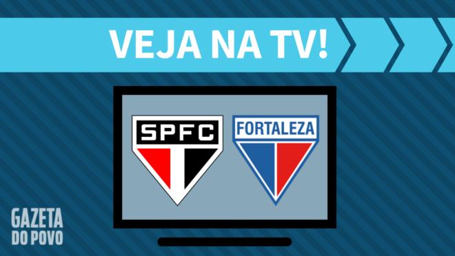 São Paulo x Fortaleza: veja na TV