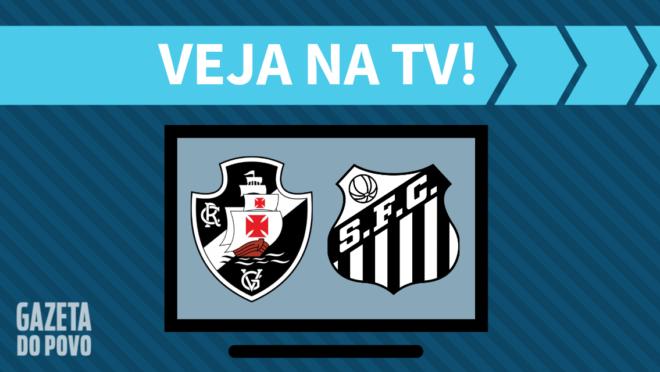 Vasco x Santos: veja na TV