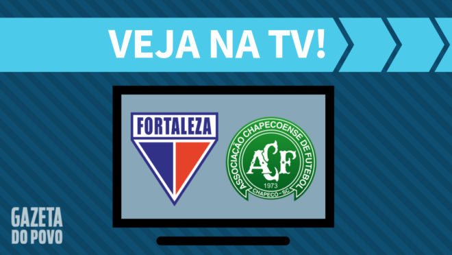 Fortaleza x Chapecoense: veja na TV