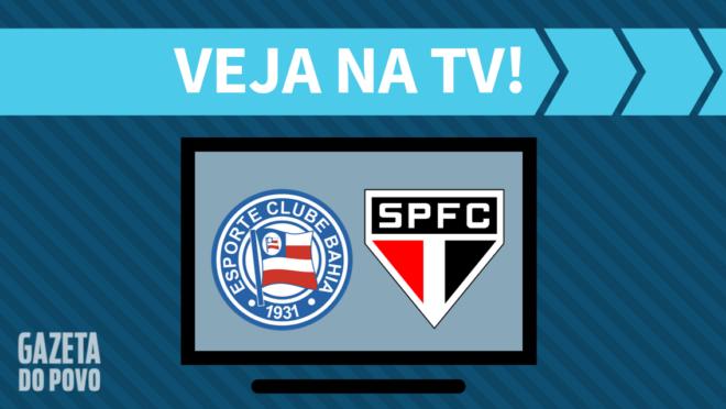 Bahia x São Paulo: veja na TV