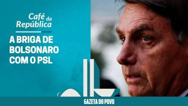 O que explica a briga de Bolsonaro com o PSL