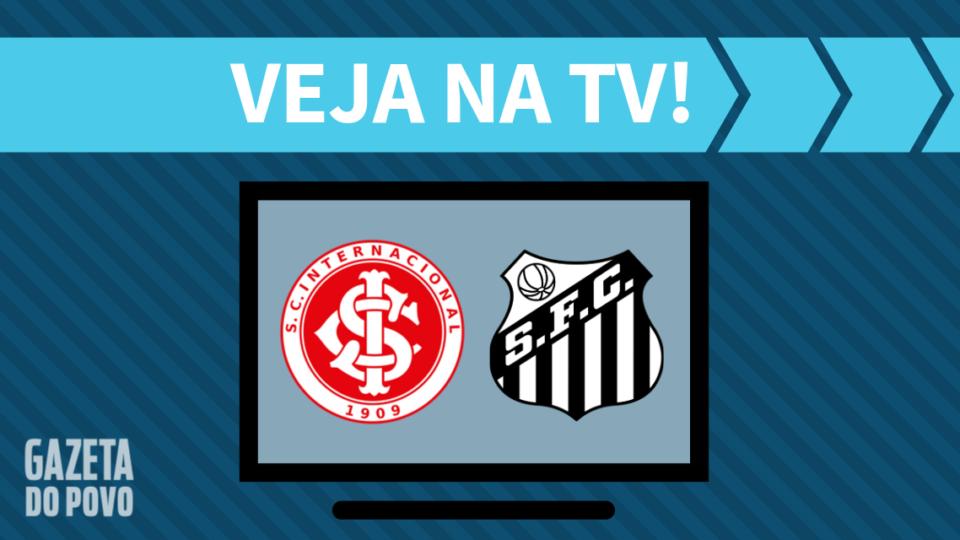 Internacional x Santos AO VIVO: saiba como assistir ao jogo na TV