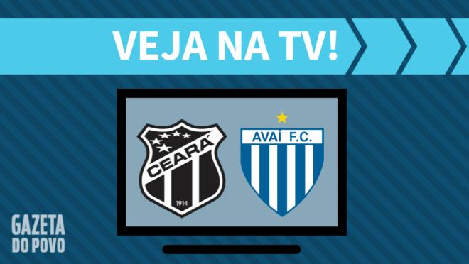 Ceará x Avaí: veja na TV