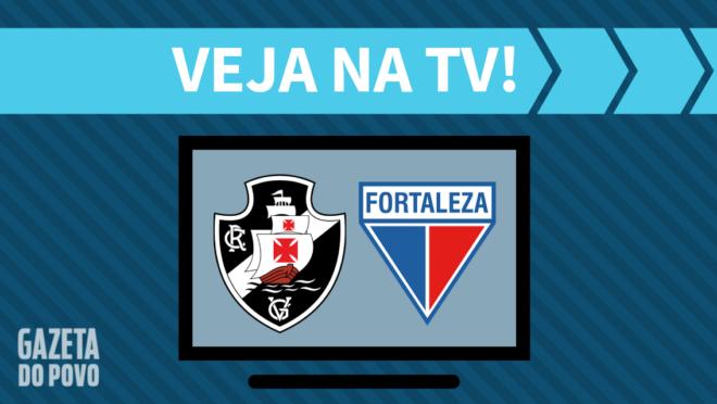 Vasco x Fortaleza: veja na TV