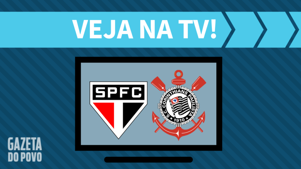 São Paulo x Corinthians AO VIVO: saiba como assistir ao jogo na TV