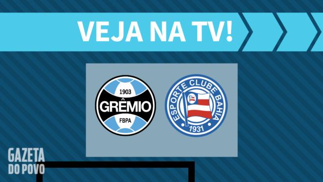 Grêmio x Bahia AO VIVO: saiba como assistir na TV