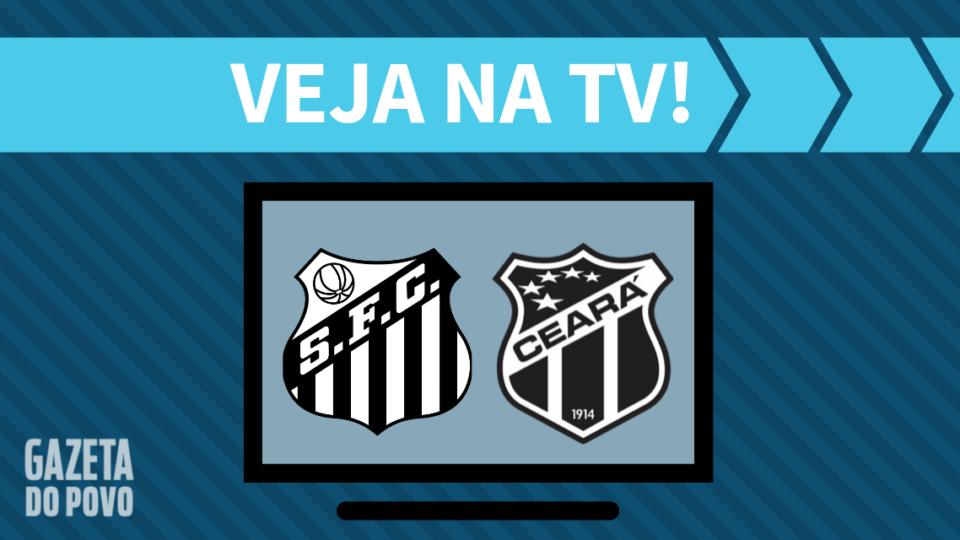 Santos x Ceará AO VIVO: como assistir ao jogo na TV