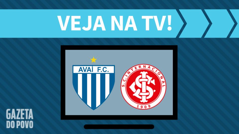 Avaí x Internacional AO VIVO: como assistir ao jogo na TV