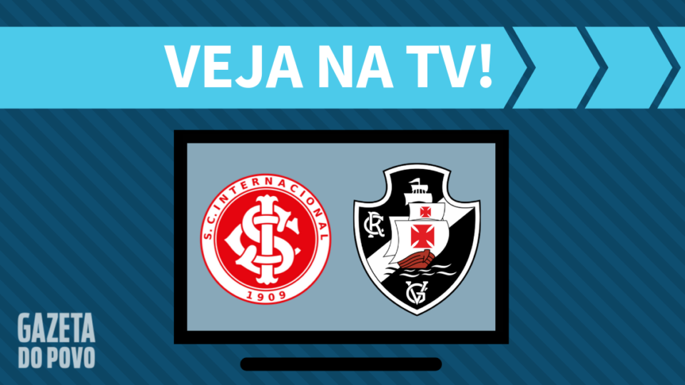 Internacional x Vasco AO VIVO: como assistir ao jogo na TV