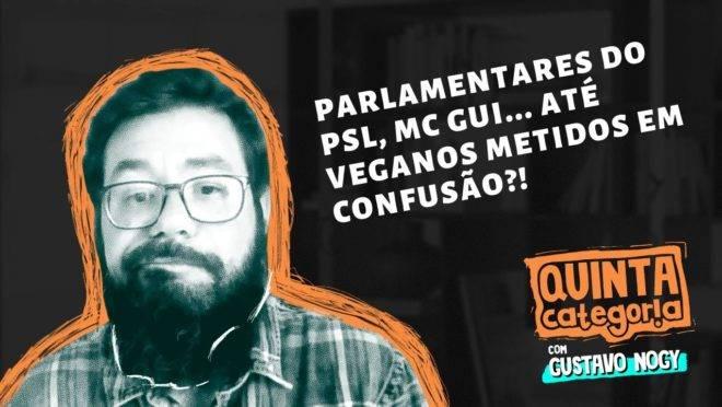Confissões inconfessáveis no PSL, MC Gui e outros enganos