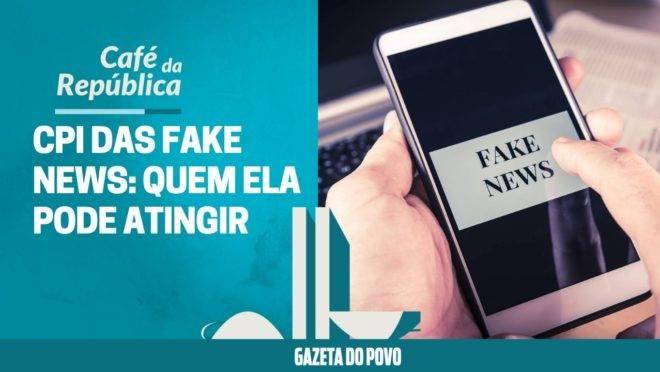 CPI das Fake News