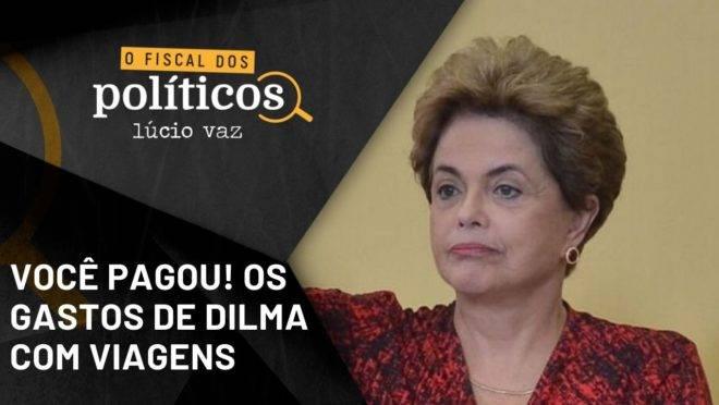 Fiscal dos Políticos | As despesas de Dilma com viagens que você pagou