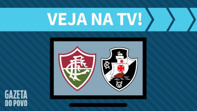 Fluminense x Vasco: veja na TV