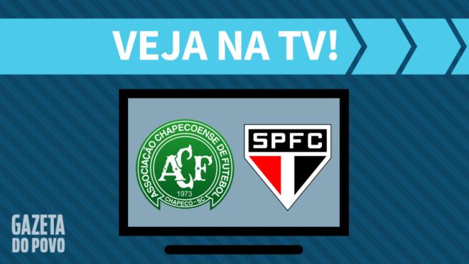 Chapecoense x São Paulo: veja na TV