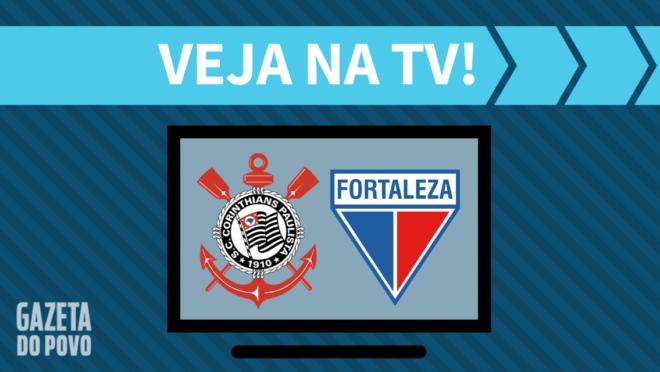 Corinthians x Fortaleza: veja na TV
