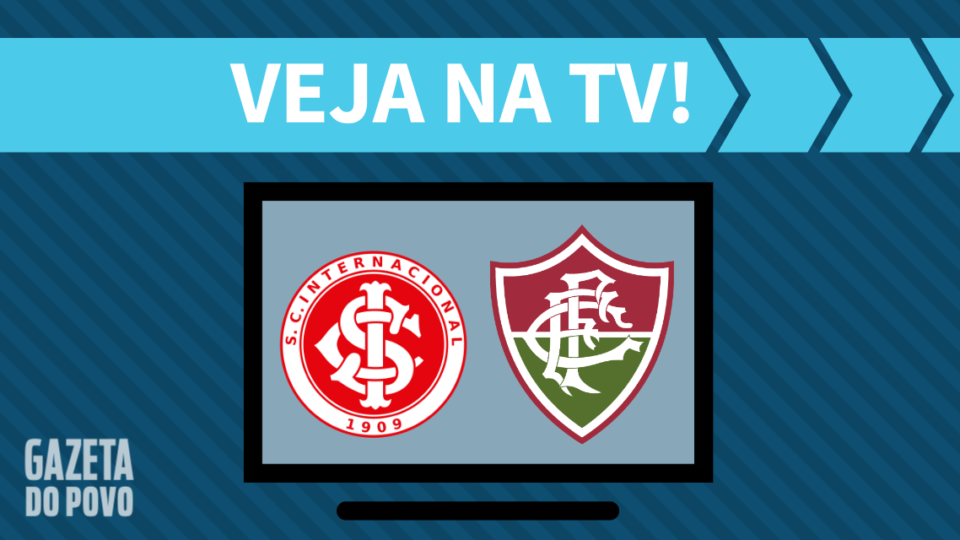 Internacional x Fluminense AO VIVO: como assistir ao jogo na TV