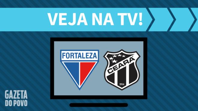 Fortaleza x Ceará: veja na TV