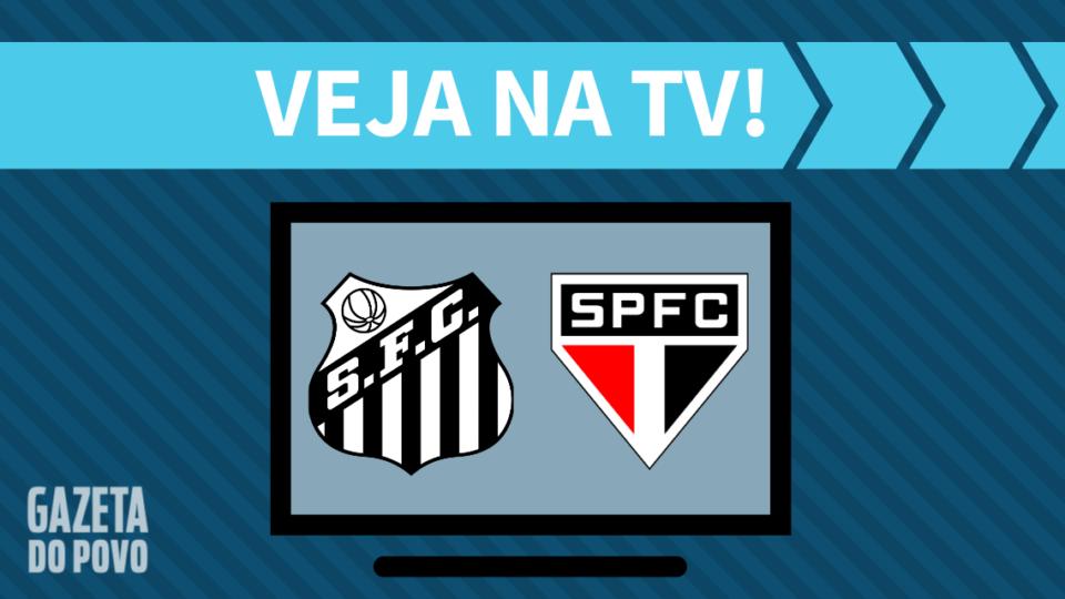 Santos x São Paulo AO VIVO: como assistir ao jogo na TV