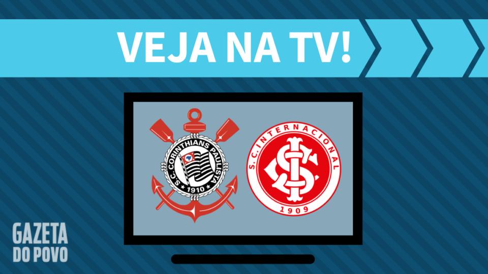Corinthians x Internacional AO VIVO: como assistir ao jogo na TV