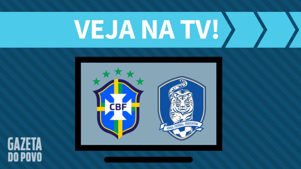 Brasil x Coreia do Sul AO VIVO: saiba como assistir ao jogo na TV