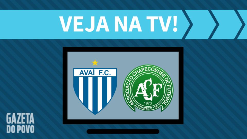 Avaí x Chapecoense AO VIVO: como assistir ao jogo na TV