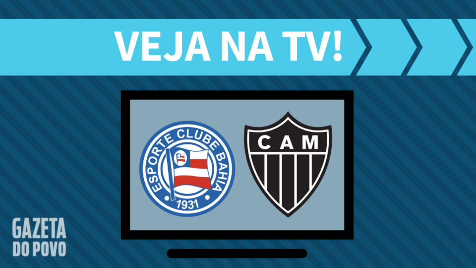 Bahia x Atlético-MG AO VIVO: como assistir ao jogo na TV