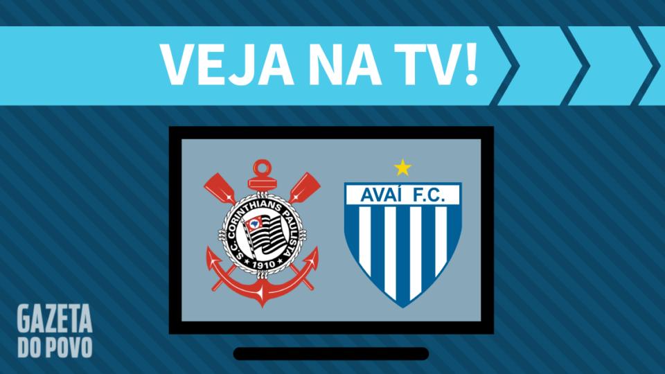 Corinthians x Avaí AO VIVO: como assistir ao jogo na TV