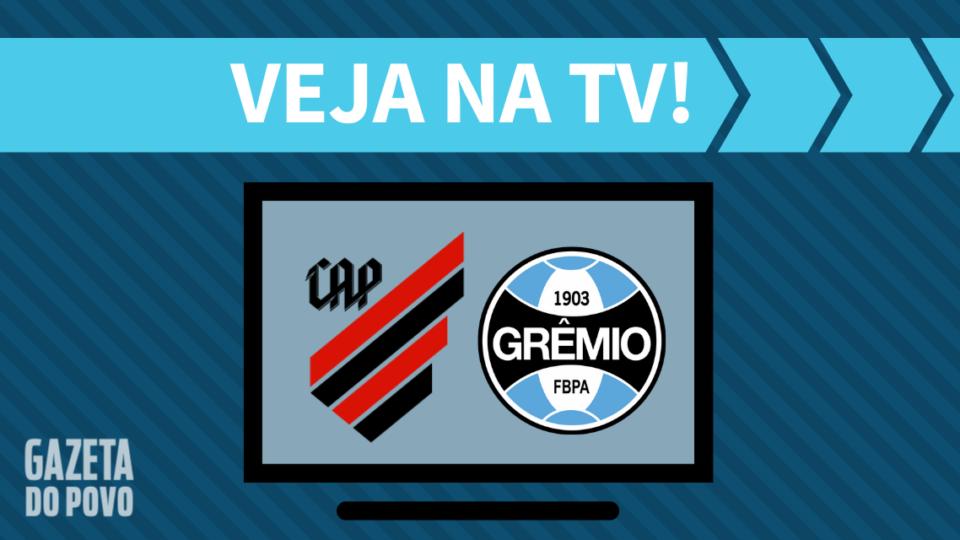 Athletico x Grêmio AO VIVO: como assistir ao jogo na TV e online