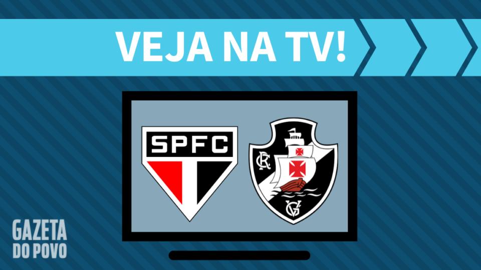 São Paulo x Vasco AO VIVO: como assistir ao jogo na TV