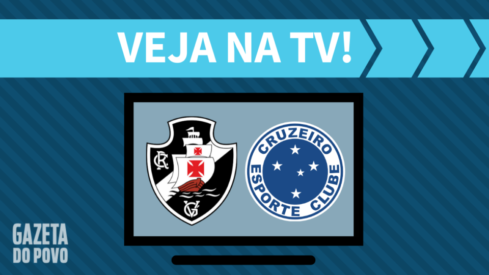 Vasco x Cruzeiro AO VIVO: como assistir ao jogo na TV