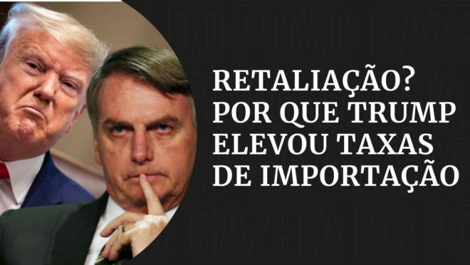 Trump e a retaliação ao Brasil: entenda o tarifaço do alumínio e aço em 4 minutos