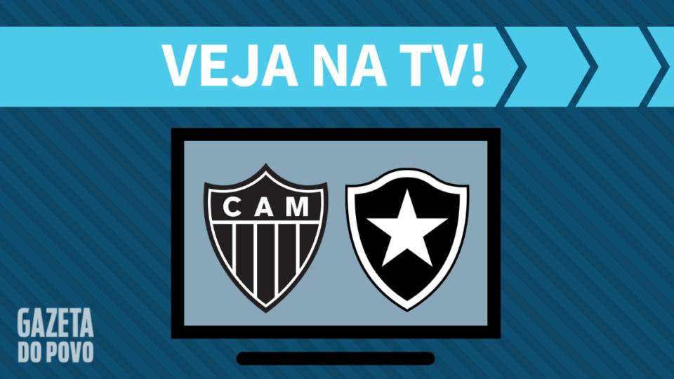 Atlético-MG x Botafogo AO VIVO: como assistir ao jogo na TV