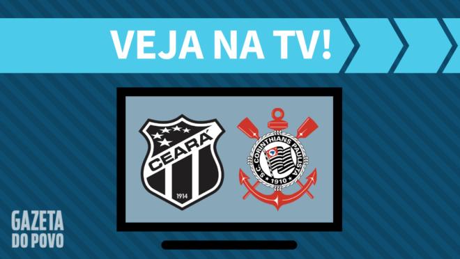 Ceará x Corinthians: veja na TV