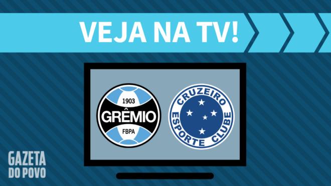 Grêmio x Cruzeiro: veja na TV