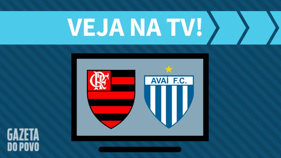 Flamengo x Avaí AO VIVO: como assistir ao jogo na TV