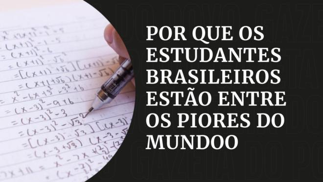 Pisa - Por que estudantes brasileiros estão entre os piores do mundo?