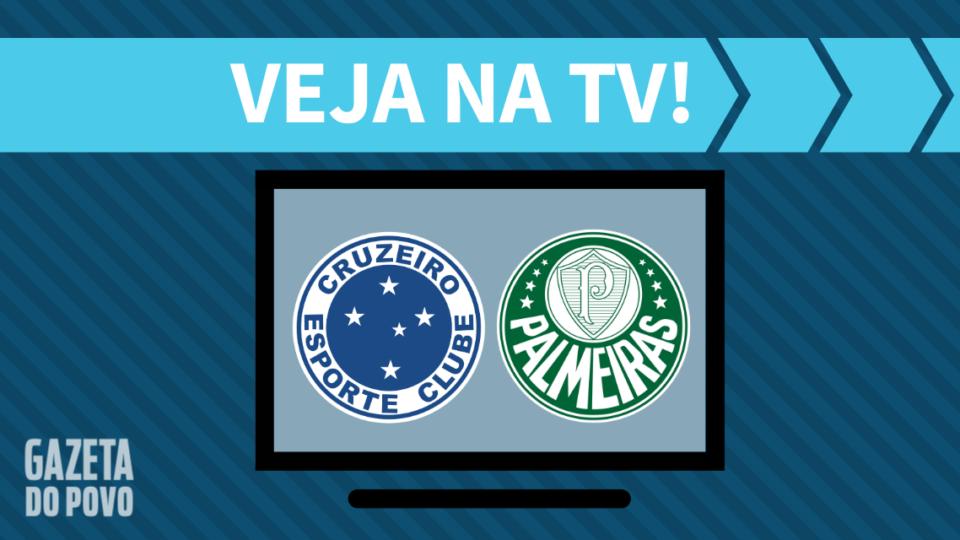 Cruzeiro x Palmeiras AO VIVO: como assistir ao jogo na TV