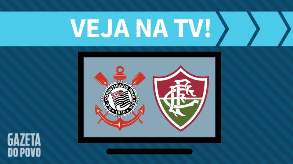 Corinthians x Fluminense AO VIVO: como assistir ao jogo na TV
