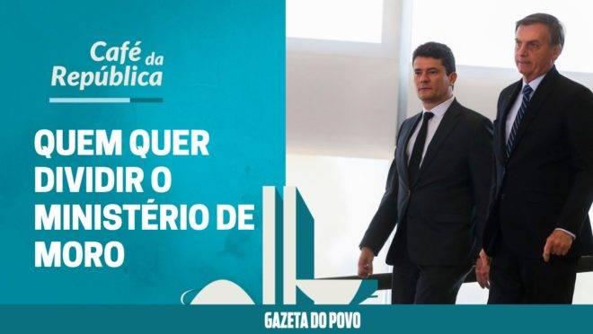 Quem quer tirar a Segurança Pública do alcance de Sergio Moro