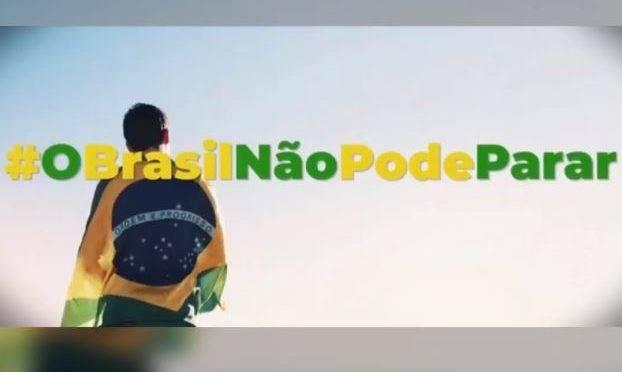 """Campanha """"O Brasil não pode parar"""" vai custar R$ 4,8 milhões"""