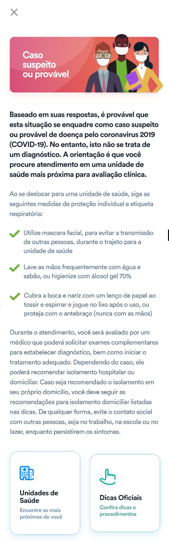Resultado simulado do aplicativo Coronavirus SUS, caso suspeito de coronavírus. Reprodução/Ministério da Saúde